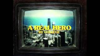College Electric Youth A Real Hero Drive Original Movie Soundtrack