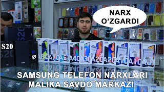 Samsung telefon narxlari Malika savdo markazi | Samsung телефон нархлари Малика савдо маркази