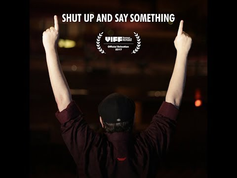 Shut Up And Say Something WEB TRAILER 1080p