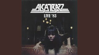 Provided to YouTube by Believe SAS Evil Eye · Alcatrazz Live In '83...
