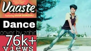Vaaste Dance video | Dhvani Bhanushali | New | Dance cover | Dance choreography | Tanishk Bagchi |