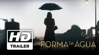 A Forma da Água   Trailer Oficial   Legendado HD