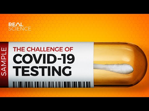 The Challenge Of COVID-19 Testing