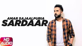 Sardaar | Audio Song | Amar Sajaalpuria | Speed Records