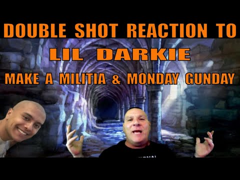Lil Darkie Reaction To Make A Militia And Monday Gunday