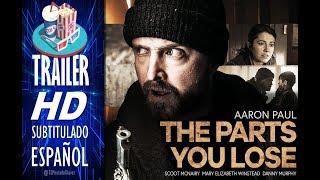 THE PARTS YOU LOSE 🎥 Tráiler EN ESPAÑOL (Subtitulado) 🎬