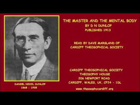 Theosophy:- The Master and the Mental Body by D N Dunlop