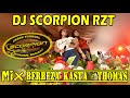 PENONTON MELUBER OT SCORPION SUNGAI BATANG - DJ BEBEZA KASTA