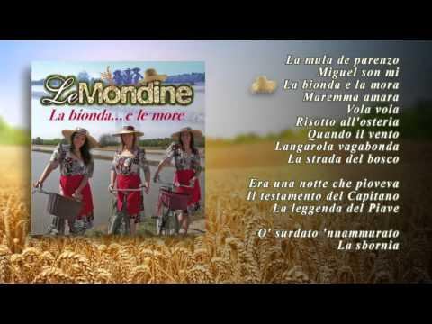 Le Mondine - La Bionda e Le More (ALBUM COMPLETO)