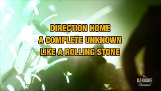Like A Rolling Stone in the style of Bob Dylan | Karaoke with Lyrics
