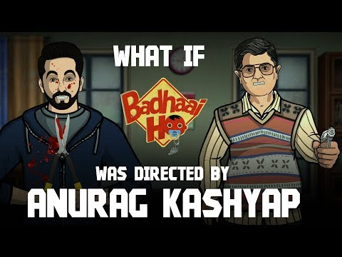 What If Anurag Kashyap Directed Badhaai Ho || Shudh Desi Endings Mp3