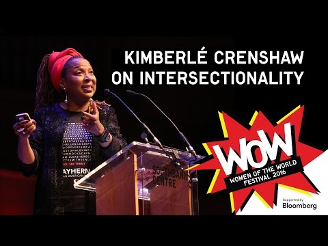 Kimberlé Crenshaw - On Intersectionality - keynote - WOW 2016