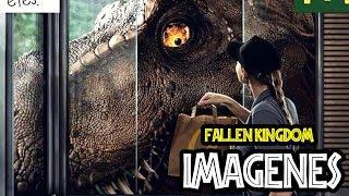 NUEVAS IMÁGENES Y NOTICIAS- Jurassic World Fallen Kingdom