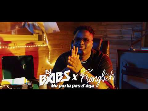 Youtube: Dj Babs – Me parle pas d'age ft. Franglish (Clip Officiel)