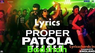 Proper Patola Lyrics – Namaste England | Badshah, Diljit Dosanjh, Aastha Gill