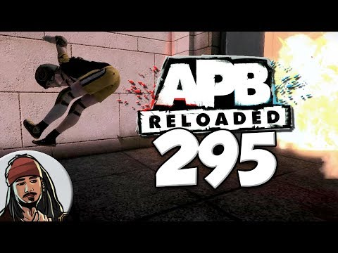 APB: Reloaded Co-operative Gameplay Ep.295