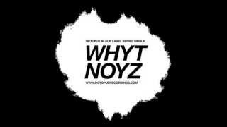 Whyt Noyz - SynthesiZe (Pig & Dan Remix) [Octopus Black Label]