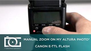 TUTORIAL | How To Manually Zoom On My Altura Photo CANON E-TTL Flash