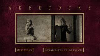 Akercocke - Disappear (from Renaissance in Extremis)