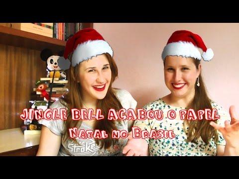 Jingle Bell Acabou O Papel Natal No Brasil Canal Potatoes Youtube