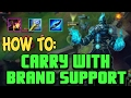 How to CARRY as BRAND SUPPORT