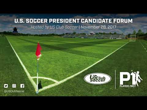 US Club Soccer's U.S. Soccer President Candidate Forum
