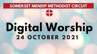 24 October 2021 Digital Worship