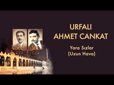 Urfalı Ahmet Cankat - Yara Sızlar [ Urfalı Ahmet Ve Cemil Cankat © 2011 Kalan Müzik ]