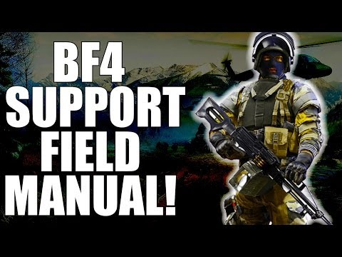 Battlefield 4: Support Field Manual! (BF4 Support Guide) (Battlefield 4 Dummies)