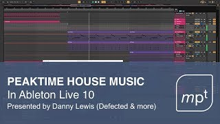 Ableton Live 10 Peaktime House Music Deconstruction
