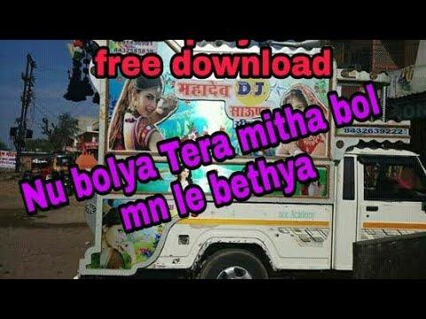 Nu Bolya Tera Mitha Bol Mn Le Bethya& FLP Project Free Download