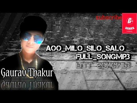 Aoo_milo_silo_salo:Gaurav_Thakur(official_song)G-Series Records Company