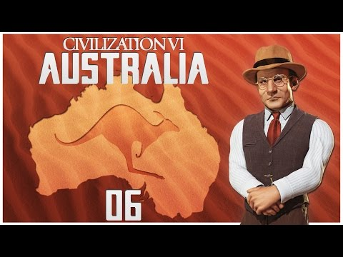 Civilization 6 as Australia - Episode 6 ...The Outback...