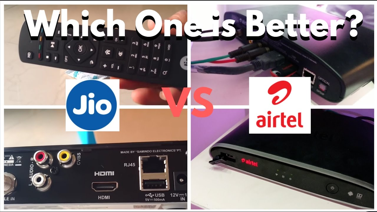 JIO DTH TV VS Airtel Internet TV, Which One is Better?