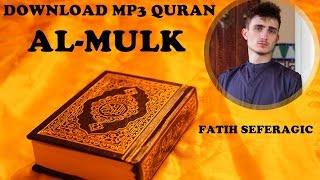download-mp3-quran-067-al-mulk-by-fatih-seferagic