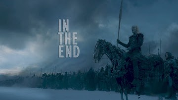 Game Of Thrones || In The End