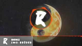 Reikz | ZWEI BRÜDER (Official Song)