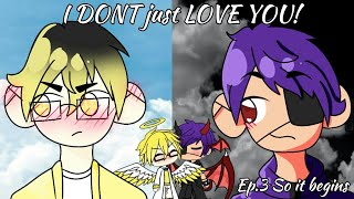 I DON'T just LOVE YOU!|Ep.3 So it begins|Gacha Life|Gay Love Story| Original