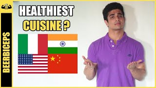 WORLD'S HEALTHIEST CUISINE? | Eat at RESTAURANTS and stay FIT | BeerBiceps WEIGHT LOSS Advice
