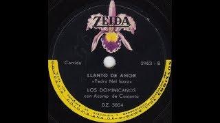 Llanto de Amor - Los Dominicanos [© ℗ 1968] Mejor Sonido
