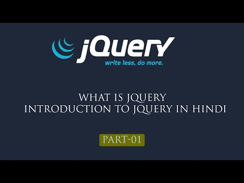 jQuery Tutorial in Hindi Part 1 What is jQuery in Hindi 2019  Introduction to jQuery in Hindi thumbnail