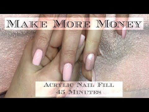 Acrylic Nails Tutorial Make More Money Nail Fill in 45 Minutes