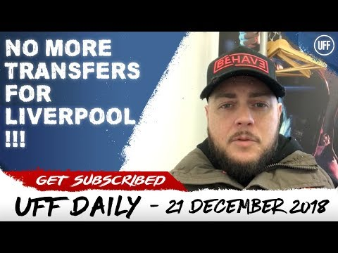 NO MORE TRANSFERS FOR LIVERPOOL IN JANUARY!? | UFF Daily