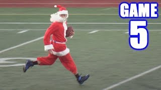 SANTA PLAYS FOOTBALL  Sunday Morning Football  Game 5