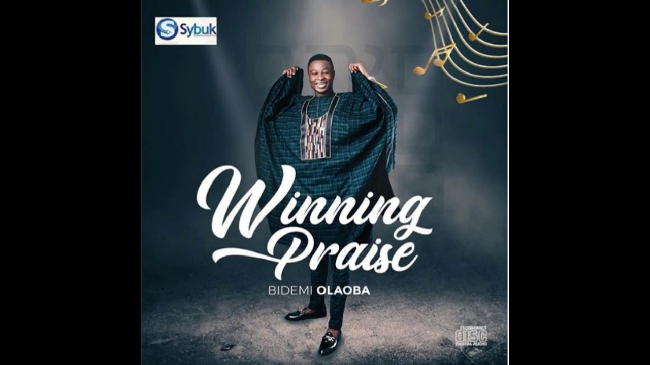 Download WINNING PRAISE by BIDEMI OLAOBA