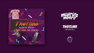 Maurice Moore Thotline feat. Sage The Gemini Remix Audio.mp3