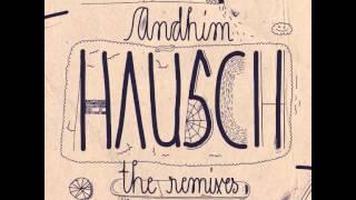 andhim - Hausch (George Morel