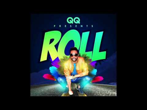 QQ - ROLL  (OFFICIAL SONG) 2017
