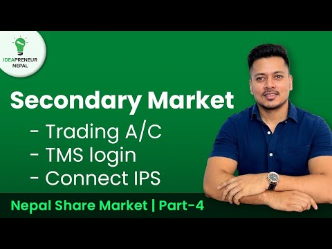 Nepal Share Market - Secondary Market (दोश्रो बजार ) | Part 4 | Trading A/c,TMS login & Connect IPS