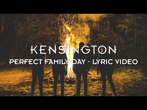 Kensington - Perfect Family Day